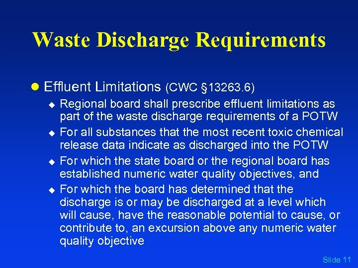 Waste Discharge Requirements l Effluent Limitations (CWC § 13263. 6) u u Regional board