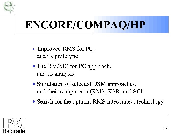 ENCORE/COMPAQ/HP · Improved RMS for PC, and its prototype · The RM/MC for PC