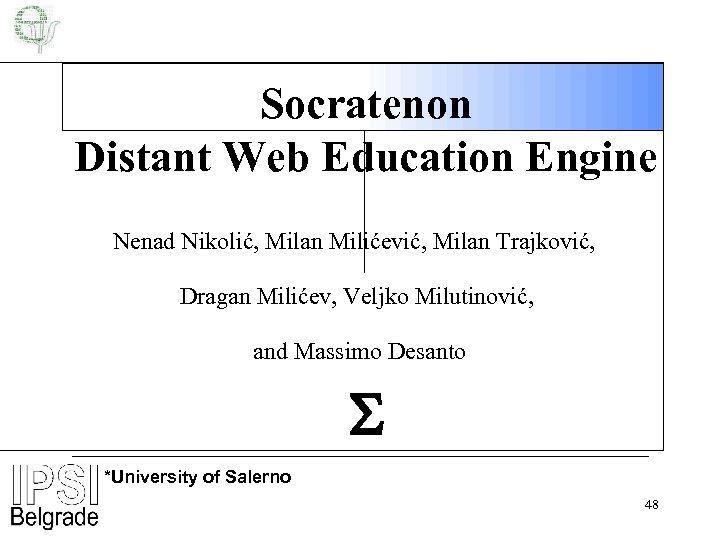 Socratenon Distant Web Education Engine Nenad Nikolić, Milan Milićević, Milan Trajković, Dragan Milićev, Veljko