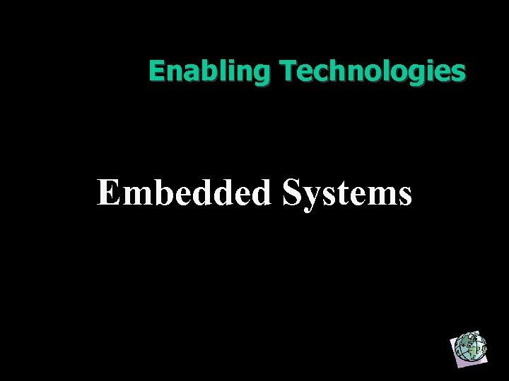 Enabling Technologies Embedded Systems 16