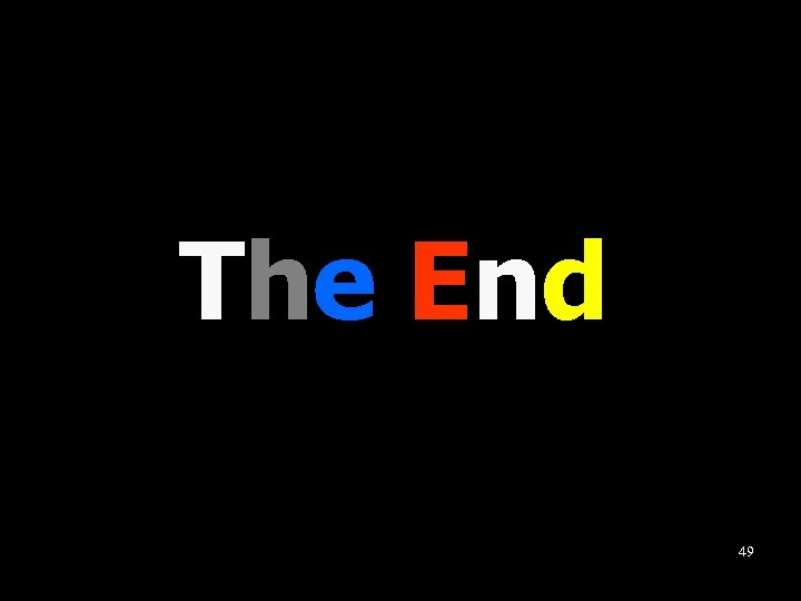 The End 49