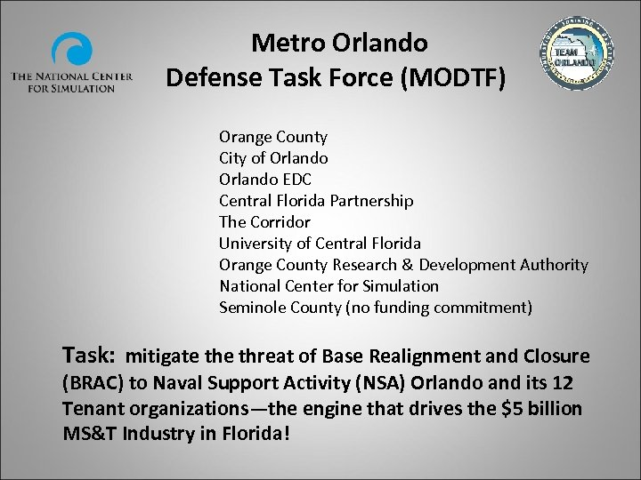 Metro Orlando Defense Task Force (MODTF) Orange County City of Orlando EDC Central Florida