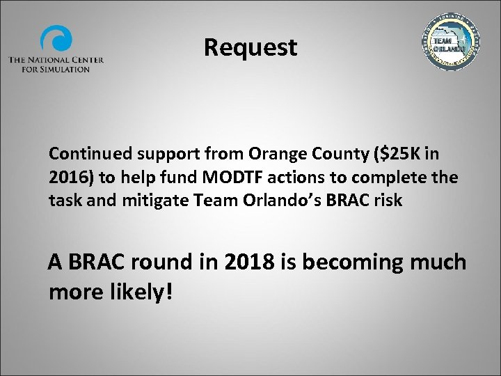 Request Continued support from Orange County ($25 K in 2016) to help fund MODTF