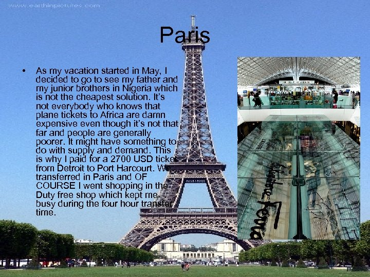 Paris • As my vacation started in May, I decided to go to see