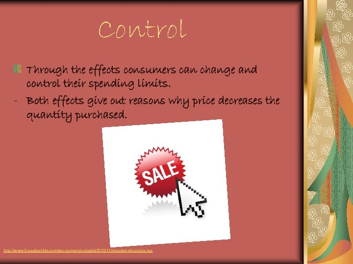 Control Through the effects consumers can change and control their spending limits. - Both