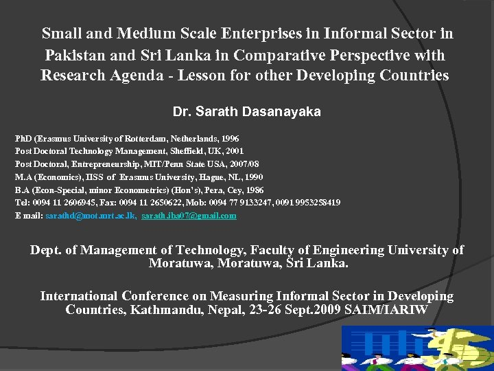 Small and Medium Scale Enterprises in Informal Sector in Pakistan and Sri Lanka in