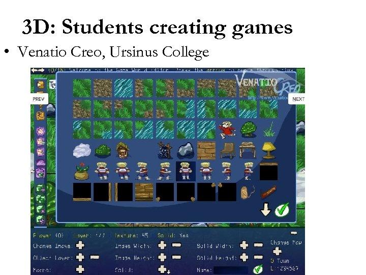 3 D: Students creating games • Venatio Creo, Ursinus College