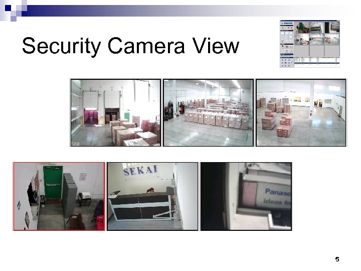 Security Camera View 5