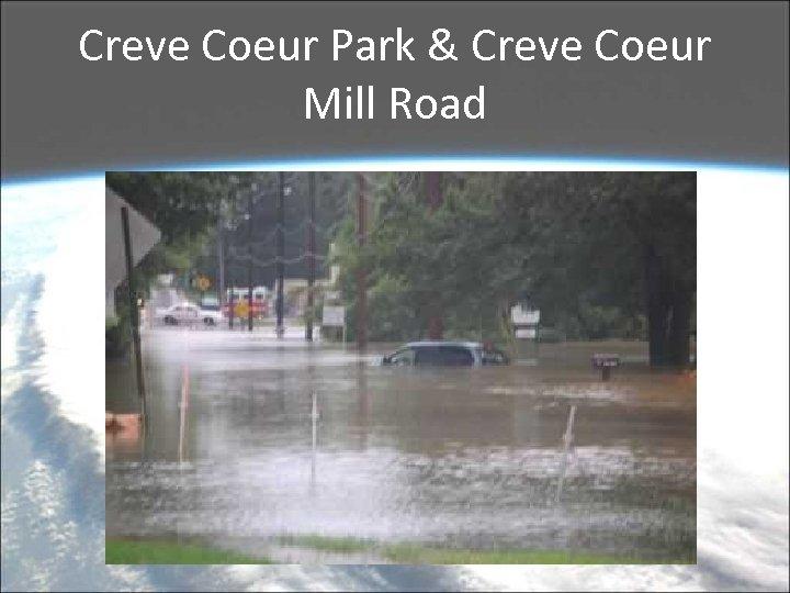 Creve Coeur Park & Creve Coeur Mill Road