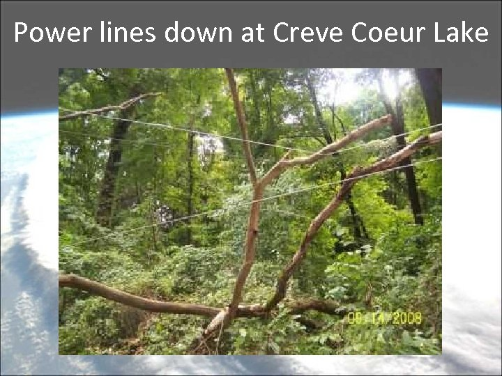 Power lines down at Creve Coeur Lake