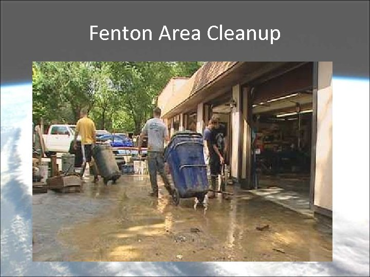 Fenton Area Cleanup