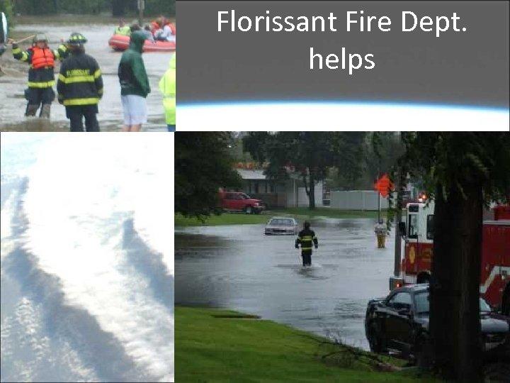 Florissant Fire Dept. helps