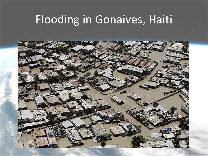 Flooding in Gonaives, Haiti