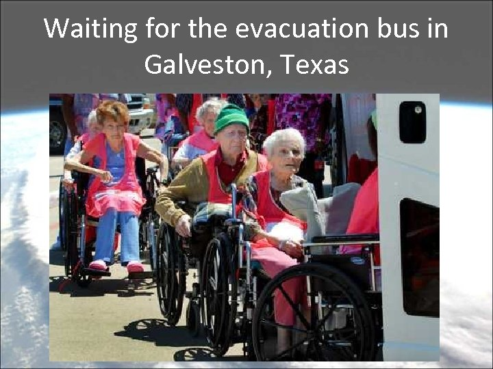 Waiting for the evacuation bus in Galveston, Texas