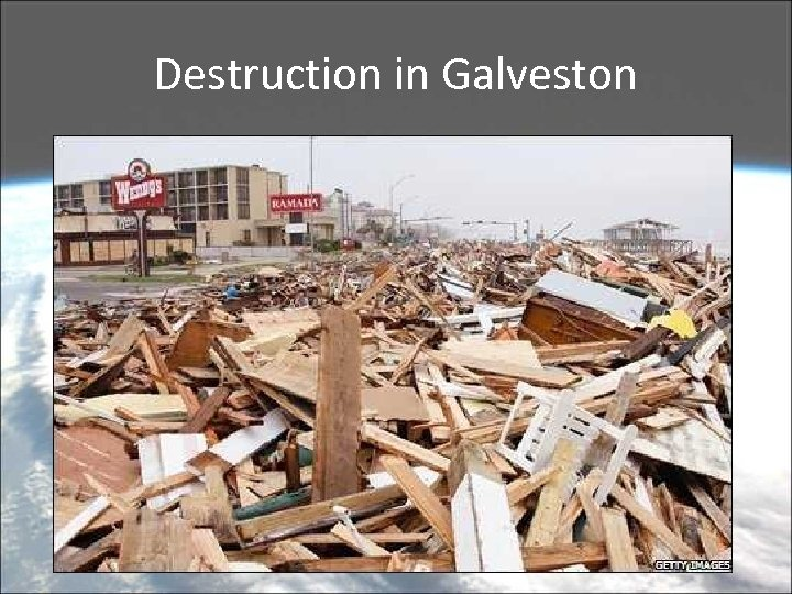 Destruction in Galveston