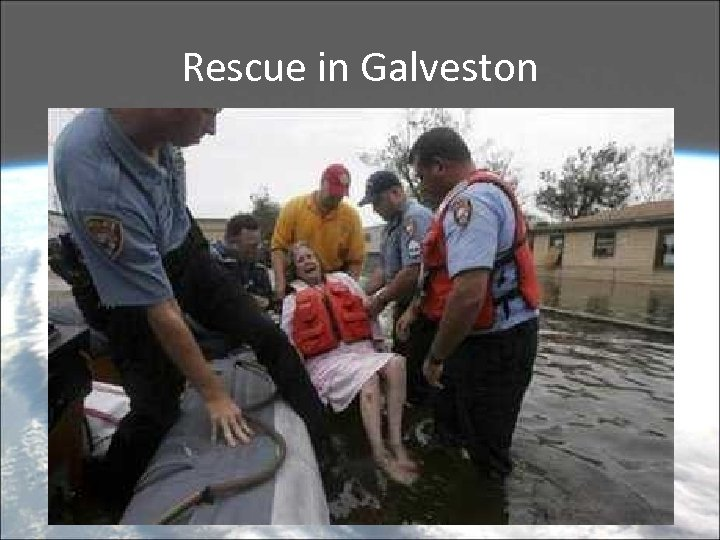 Rescue in Galveston