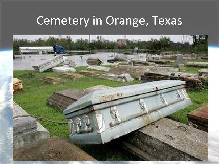 Cemetery in Orange, Texas