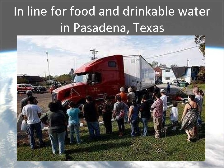 In line for food and drinkable water in Pasadena, Texas