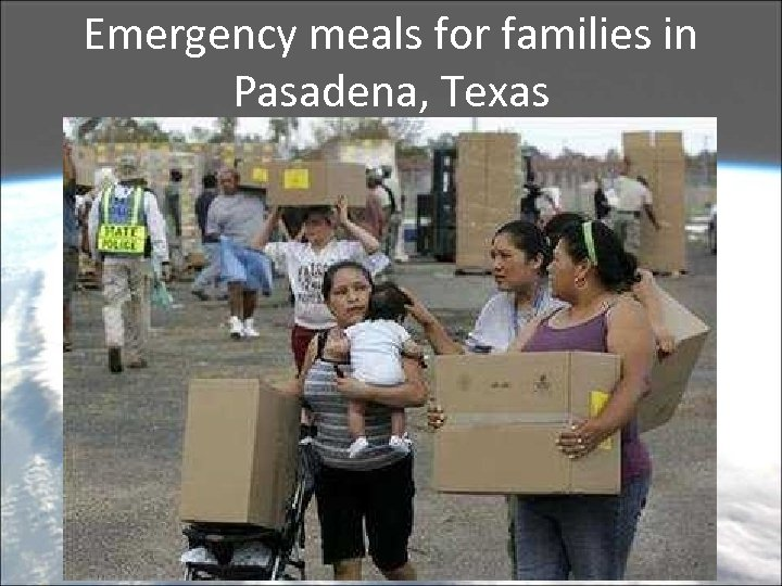 Emergency meals for families in Pasadena, Texas