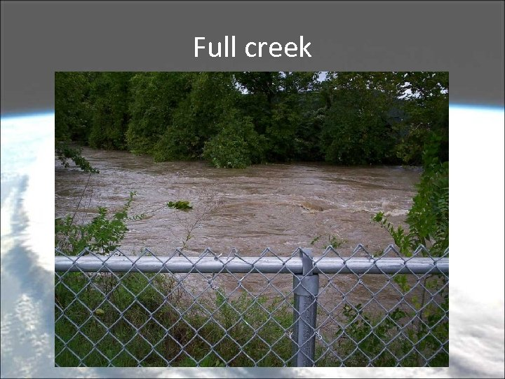 Full creek