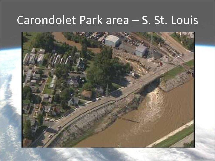 Carondolet Park area – S. St. Louis