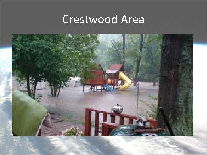 Crestwood Area