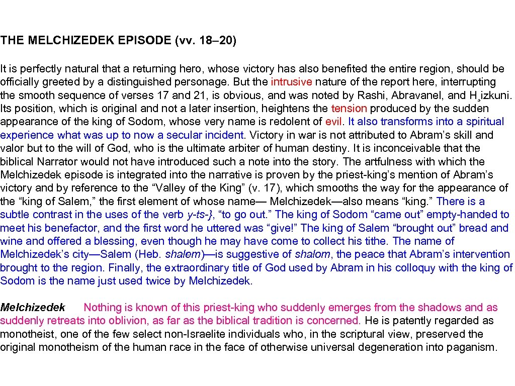 THE MELCHIZEDEK EPISODE (vv. 18– 20) It is perfectly natural that a returning hero,