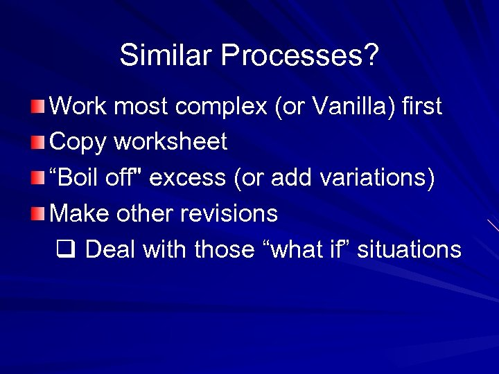"""Similar Processes? Work most complex (or Vanilla) first Copy worksheet """"Boil off"""