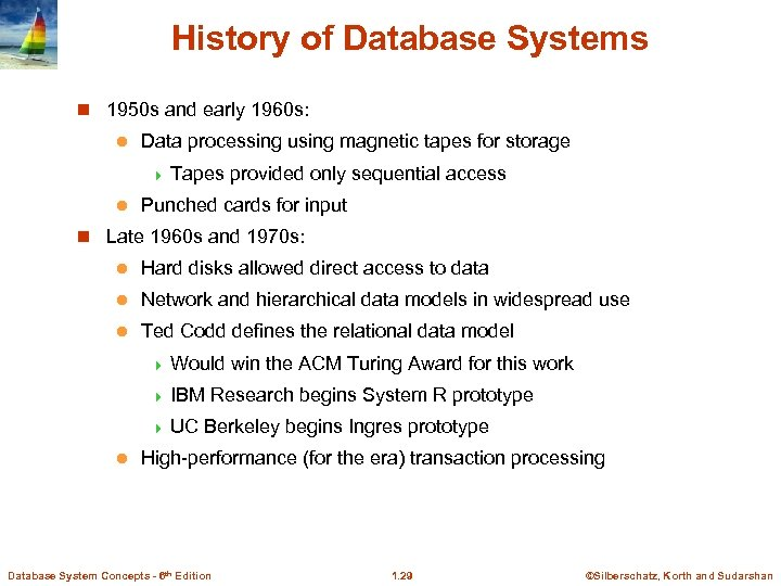 History of Database Systems n 1950 s and early 1960 s: l Data processing