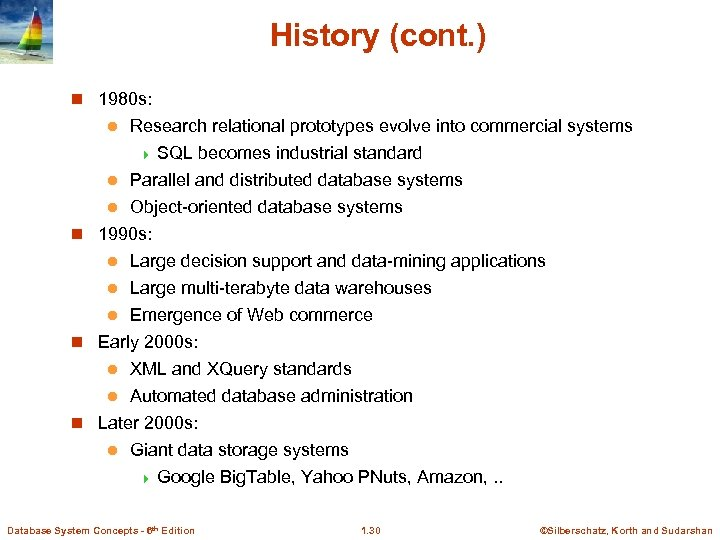 History (cont. ) n 1980 s: Research relational prototypes evolve into commercial systems 4