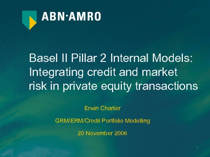Basel II Pillar 2 Internal Models: Integrating credit and market risk in private equity