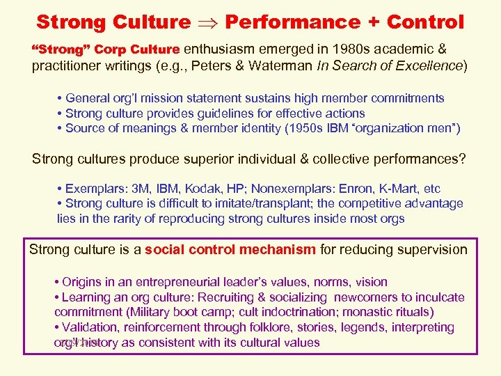 "Strong Culture Performance + Control ""Strong"" Corp Culture enthusiasm emerged in 1980 s academic"