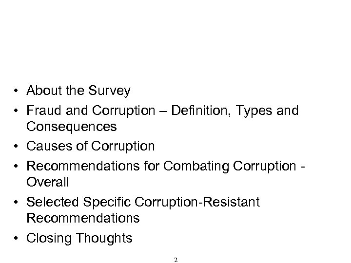 Table of Contents • About the Survey • Fraud and Corruption – Definition, Types