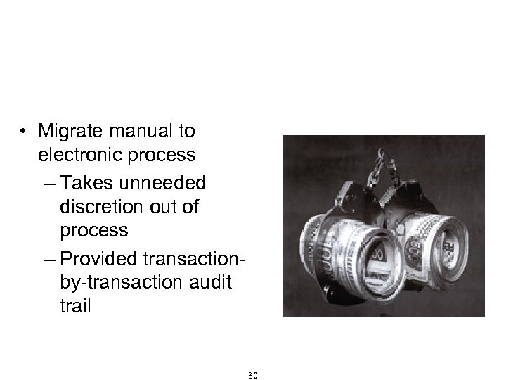 Procurement That Resists Corruption • Migrate manual to electronic process – Takes unneeded discretion