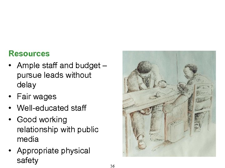 Characteristics of Effective Anti-Corruption Boards/Commissions (Cont'd) Resources • Ample staff and budget – pursue