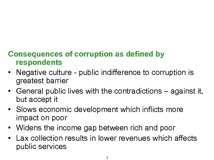 Fraud and Corruption – Definition, Types and Consequences (Cont'd) Consequences of corruption as defined