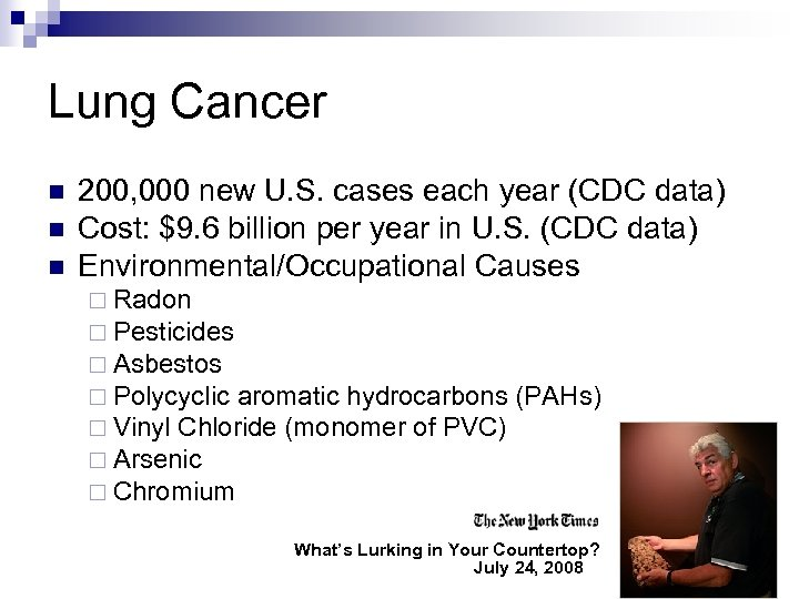 Lung Cancer n n n 200, 000 new U. S. cases each year (CDC