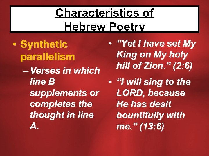 """Characteristics of Hebrew Poetry • """"Yet I have set My King on My holy"""