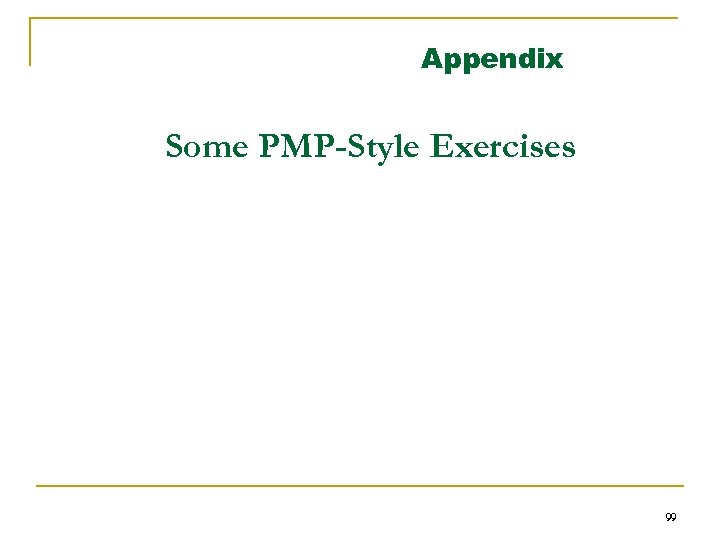 Appendix Some PMP-Style Exercises 99
