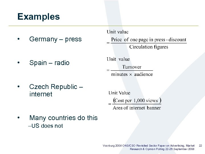 Examples • Germany – press • Spain – radio • Czech Republic – internet