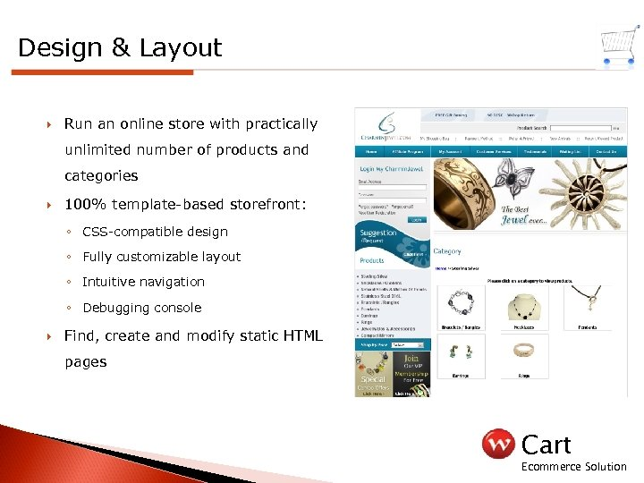 Design & Layout Run an online store with practically unlimited number of products and