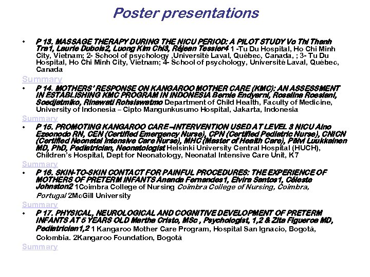 Poster presentations • P 13. MASSAGE THERAPY DURING THE NICU PERIOD: A PILOT STUDY