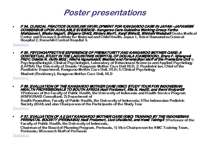 Poster presentations • P 34. CLINICAL PRACTICE GUIDELINE DEVELOPMENT FOR KANGAROO CARE IN JAPAN