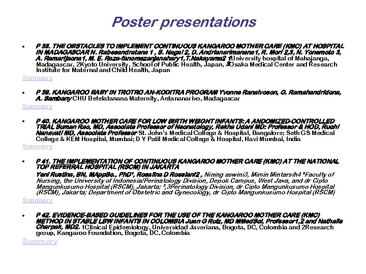 Poster presentations • P 38. THE OBSTACLES TO IMPLEMENT CONTINUOUS KANGAROO MOTHER CARE (KMC)