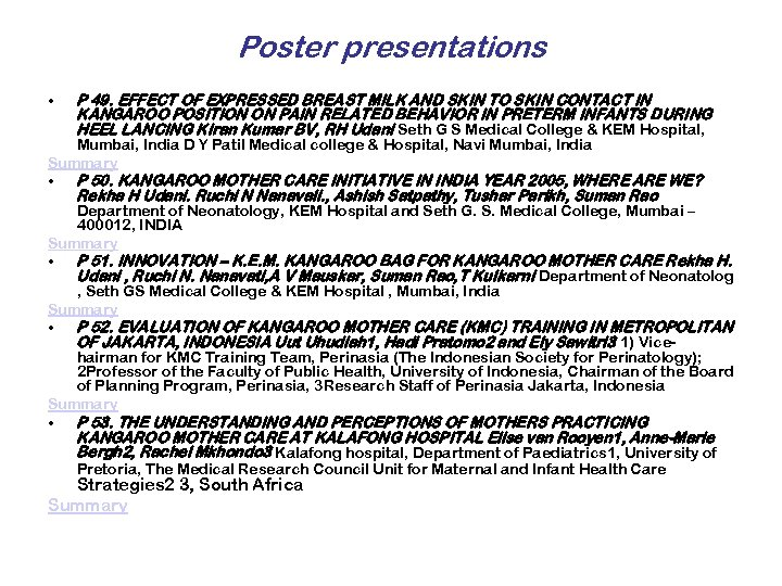 Poster presentations • P 49. EFFECT OF EXPRESSED BREAST MILK AND SKIN TO SKIN