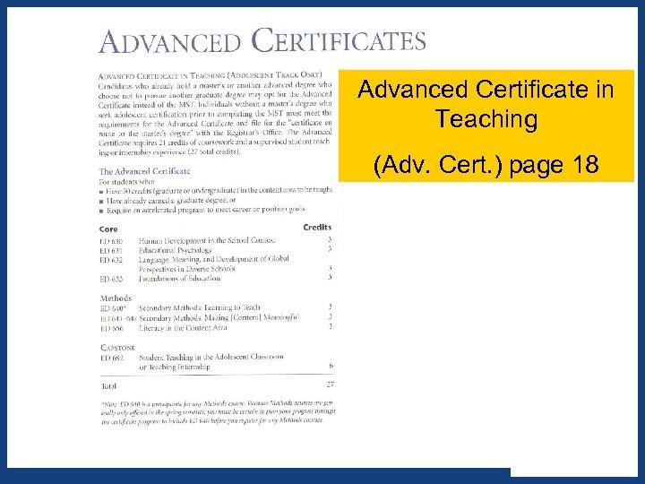 Advanced Certificate in Teaching (Adv. Cert. ) page 18 X X x