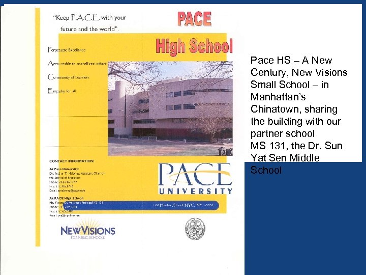 Pace HS – A New Century, New Visions Small School – in Manhattan's Chinatown,