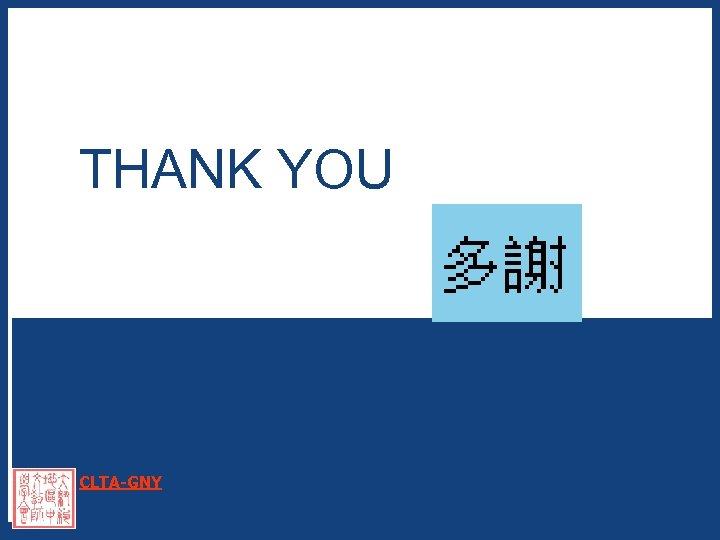 THANK YOU CLTA-GNY