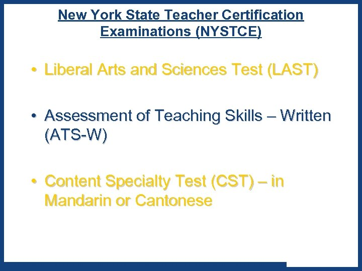 New York State Teacher Certification Examinations (NYSTCE) • Liberal Arts and Sciences Test (LAST)