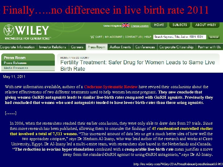 Finally…. . no difference in live birth rate 2011 May 11, 2011 With new
